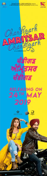 Chandigarh Amritsar Chandigarh In Cinemas 24th May 2019