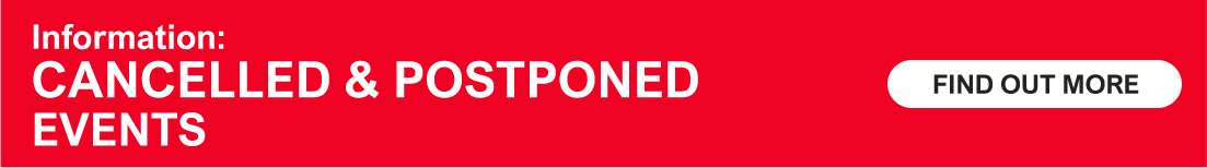 COVID-19 (Coronavirus) - CANCELLED & POSTPONED EVENTS