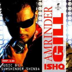 Ishq by Amrinder Gill