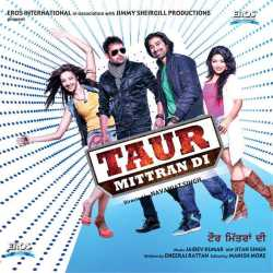 Taur Mittran Di Original Motion Picture Soundtrack Ep by Amrinder Gill