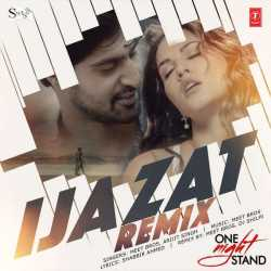 Ijazat Remix Single by Arijit Singh