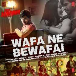 Wafa Ne Bewafai From Teraa Surroor Single by Arijit Singh