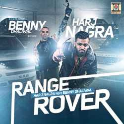 Range Rover Feat Benny Dhaliwal Single by Benny Dhaliwal