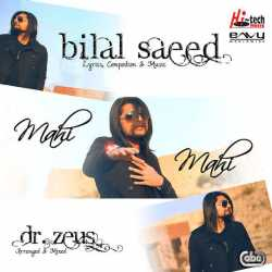Mahi Mahi Single by Bilal Saeed