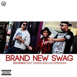 Brand New Swag Feat Panda Haji Springer Single by Bohemia