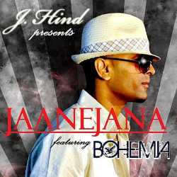 Jaane Jana Feat Bohemia Single by Bohemia
