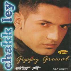 Chakk Ley by Gippy Grewal