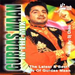 Gurdas Maan In The Mix Feat Dj Chino by Gurdas Maan