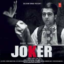 Joker Single by Hardy Sandhu