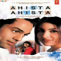 Ahista Ahista Original Motion Picture Soundtrack by Himesh Reshammiya