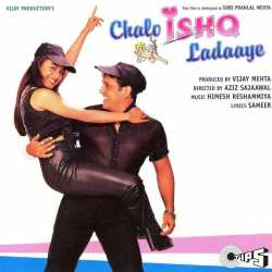 Chalo Ishq Ladaaye Original Motion Picture Soundtrack by Himesh Reshammiya