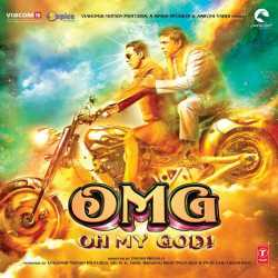 Oh My God Original Motion Picture Soundtrack by Himesh Reshammiya