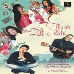 Zill E Ilahi Tharki Single by Kumar Sanu