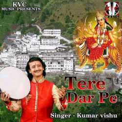 Tere Dar Pe Single by Kumar Vishu