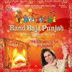 Band Baja Punjab Festivals Of Punjab by Lakhwinder Wadali