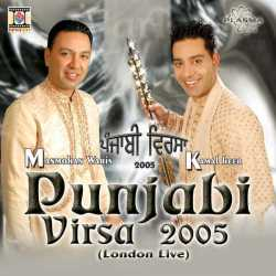 Punjabi Virsa 2005 London Live by Manmohan Waris