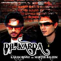 Dil Karda Feat Master Saleem Single by Master Saleem