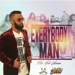 Everybody Man Hide Yuh Woman Single by Master Saleem