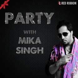 Party With Mika Singh Single by Mika Singh