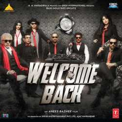 Welcome Back Original Motion Picture Soundtrack by Mika Singh