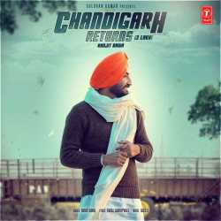 Chandigarh Returns 3 Lakh Single by Ranjit Bawa