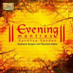 Evening Mantras by Sadhana Sargam