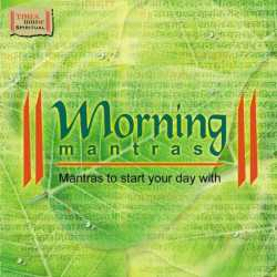 Morning Mantras by Sadhana Sargam