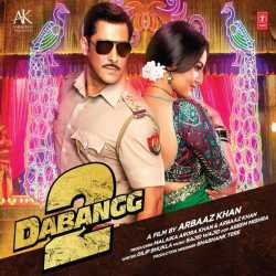 Dabangg 2 Original Motion Picture Soundtrack by Salman Khan