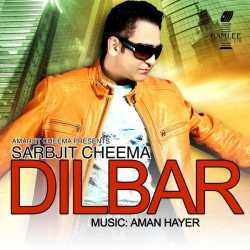 Dilbar by Sarbjit Cheema