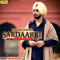Sardar Ji The Song Of Sacrifices Single by Satinder Sartaaj