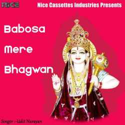 Babosa Mere Bhagwan Single by Udit Narayan