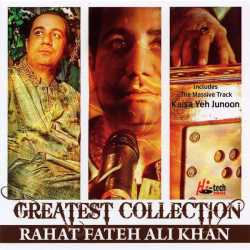 Greatest Collection Rahat Fateh Ali Khan by Ustad Rahat Fateh Ali Khan