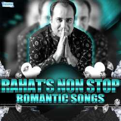 Rahat S Non Stop Romantic Songs by Ustad Rahat Fateh Ali Khan