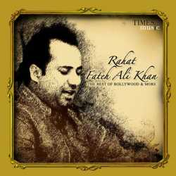 The Best Of Bollywood More Ep - Ustad Rahat Fateh Ali Khan
