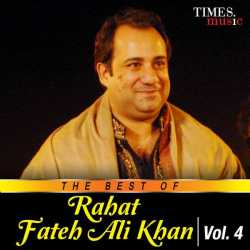 The Best Of Rahat Fateh Ali Khan Vol 4 by Ustad Rahat Fateh Ali Khan