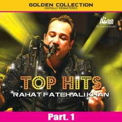 Top Hits Of Rahat Fateh Ali Khan Pt 1 by Ustad Rahat Fateh Ali Khan