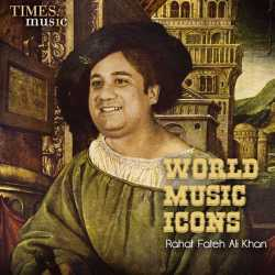 World Music Icons Rahat Fateh Ali Khan by Ustad Rahat Fateh Ali Khan