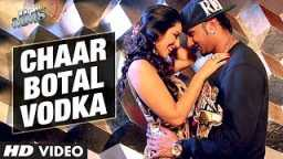 Chaar (4) Botal Vodka Bollwood Clu  Song by Yo Yo Honey Singh & Sunny Leone