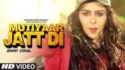 Jenny Johal - Mutiyaar Jatt Di Feat. Bunty Bains Music by Desi Crew