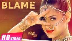 New Punjabi Songs 2016 || Blame || Bobby Layal Feat Bhinda Aujla || Shemaroo Punjabi
