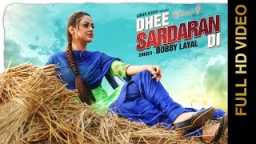 New Punjabi Songs 2016 || Dhee Sardaran Di || Bobby Layal || Punjabi Songs 2016