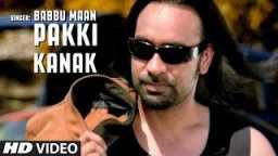 Pakki Kanak Babbu Maan (full Song) | Pyaas