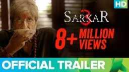 Sarkar 3 | Official Trailer | Amitabh Bachchan, Yami Gautam, Manoj Bajpayee & Jackie Shroff
