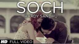 Soch Hardy Sandhu Romantic Punjabi Song 2013