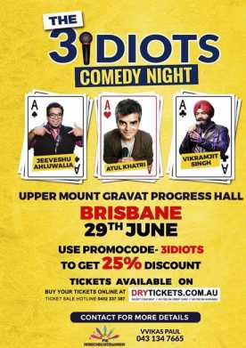 The 3 Idiots Comedy Night In Brisbane 2018