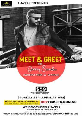 Meet & Greet with Garry Sandhu In Melbourne