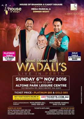 Diwali Dinner with Wadali's Live In Perth 2016