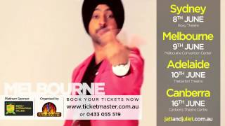 Jatt And Juliet | Promotional Video | Live in Sydney